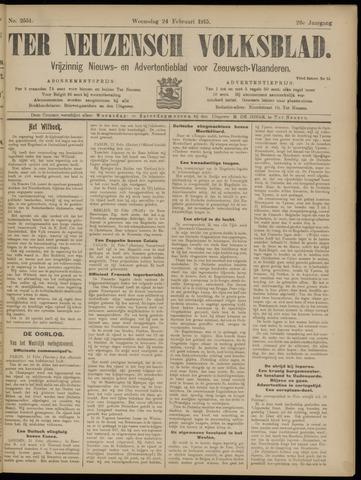 Ter Neuzensch Volksblad. Vrijzinnig nieuws- en advertentieblad voor Zeeuwsch- Vlaanderen / Zeeuwsch Nieuwsblad. Nieuws- en advertentieblad voor Zeeland 1915-02-24