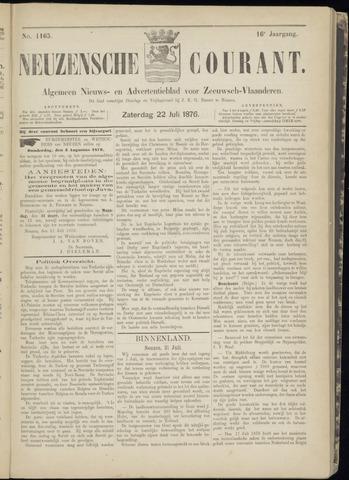 Ter Neuzensche Courant. Algemeen Nieuws- en Advertentieblad voor Zeeuwsch-Vlaanderen / Neuzensche Courant ... (idem) / (Algemeen) nieuws en advertentieblad voor Zeeuwsch-Vlaanderen 1876-07-22