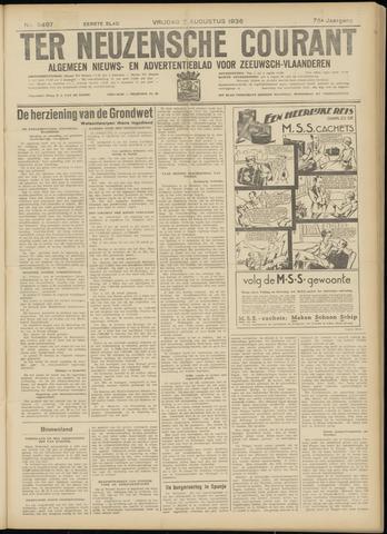 Ter Neuzensche Courant. Algemeen Nieuws- en Advertentieblad voor Zeeuwsch-Vlaanderen / Neuzensche Courant ... (idem) / (Algemeen) nieuws en advertentieblad voor Zeeuwsch-Vlaanderen 1936-08-07