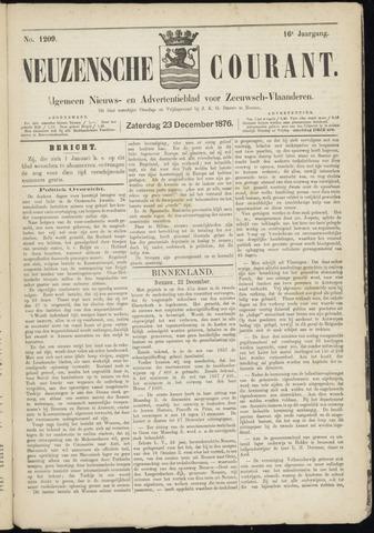 Ter Neuzensche Courant. Algemeen Nieuws- en Advertentieblad voor Zeeuwsch-Vlaanderen / Neuzensche Courant ... (idem) / (Algemeen) nieuws en advertentieblad voor Zeeuwsch-Vlaanderen 1876-12-23