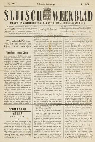 Sluisch Weekblad. Nieuws- en advertentieblad voor Westelijk Zeeuwsch-Vlaanderen 1874-12-22