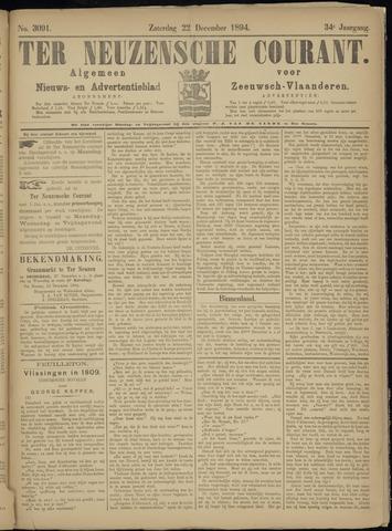 Ter Neuzensche Courant. Algemeen Nieuws- en Advertentieblad voor Zeeuwsch-Vlaanderen / Neuzensche Courant ... (idem) / (Algemeen) nieuws en advertentieblad voor Zeeuwsch-Vlaanderen 1894-12-22