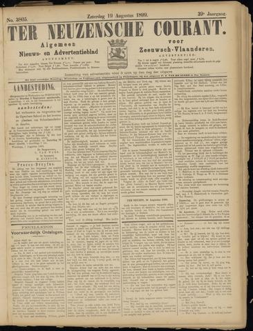 Ter Neuzensche Courant. Algemeen Nieuws- en Advertentieblad voor Zeeuwsch-Vlaanderen / Neuzensche Courant ... (idem) / (Algemeen) nieuws en advertentieblad voor Zeeuwsch-Vlaanderen 1899-08-19