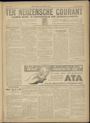 Ter Neuzensche Courant. Algemeen Nieuws- en Advertentieblad voor Zeeuwsch-Vlaanderen / Neuzensche Courant ... (idem) / (Algemeen) nieuws en advertentieblad voor Zeeuwsch-Vlaanderen 1931-04-13