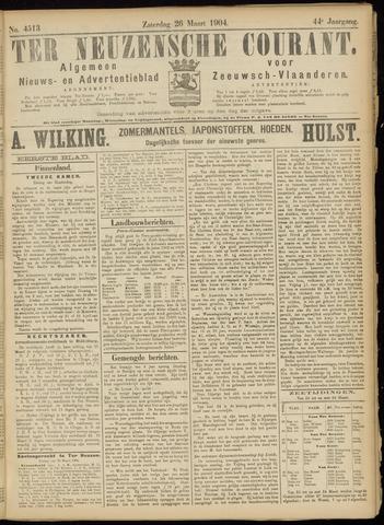 Ter Neuzensche Courant. Algemeen Nieuws- en Advertentieblad voor Zeeuwsch-Vlaanderen / Neuzensche Courant ... (idem) / (Algemeen) nieuws en advertentieblad voor Zeeuwsch-Vlaanderen 1904-03-26