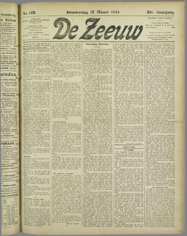 De Zeeuw. Christelijk-historisch nieuwsblad voor Zeeland 1921-03-17