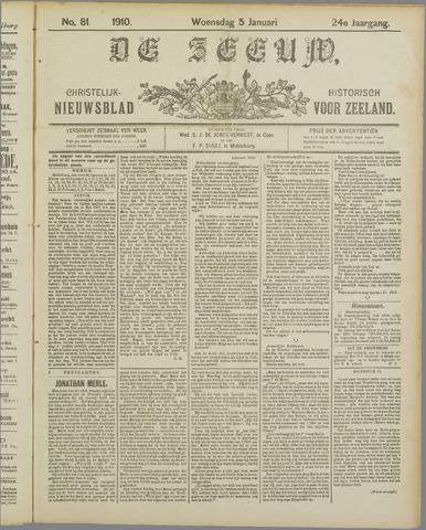 De Zeeuw. Christelijk-historisch nieuwsblad voor Zeeland 1910-01-05