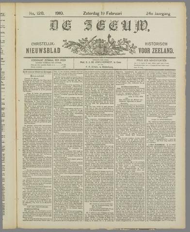 De Zeeuw. Christelijk-historisch nieuwsblad voor Zeeland 1910-02-19