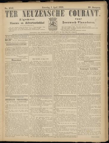 Ter Neuzensche Courant. Algemeen Nieuws- en Advertentieblad voor Zeeuwsch-Vlaanderen / Neuzensche Courant ... (idem) / (Algemeen) nieuws en advertentieblad voor Zeeuwsch-Vlaanderen 1899-04-01