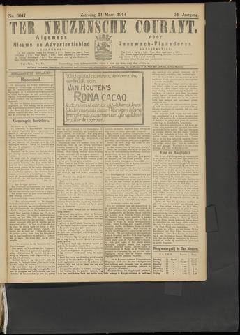 Ter Neuzensche Courant. Algemeen Nieuws- en Advertentieblad voor Zeeuwsch-Vlaanderen / Neuzensche Courant ... (idem) / (Algemeen) nieuws en advertentieblad voor Zeeuwsch-Vlaanderen 1914-03-21