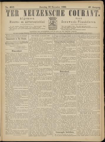 Ter Neuzensche Courant. Algemeen Nieuws- en Advertentieblad voor Zeeuwsch-Vlaanderen / Neuzensche Courant ... (idem) / (Algemeen) nieuws en advertentieblad voor Zeeuwsch-Vlaanderen 1900-12-22