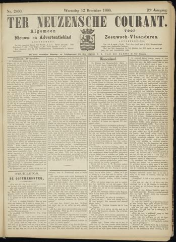 Ter Neuzensche Courant. Algemeen Nieuws- en Advertentieblad voor Zeeuwsch-Vlaanderen / Neuzensche Courant ... (idem) / (Algemeen) nieuws en advertentieblad voor Zeeuwsch-Vlaanderen 1888-12-12