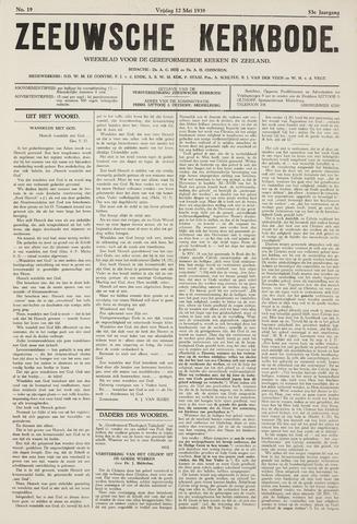 Zeeuwsche kerkbode, weekblad gewijd aan de belangen der gereformeerde kerken/ Zeeuwsch kerkblad 1939-05-12