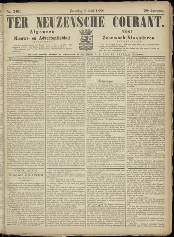 Ter Neuzensche Courant. Algemeen Nieuws- en Advertentieblad voor Zeeuwsch-Vlaanderen / Neuzensche Courant ... (idem) / (Algemeen) nieuws en advertentieblad voor Zeeuwsch-Vlaanderen 1888-06-09