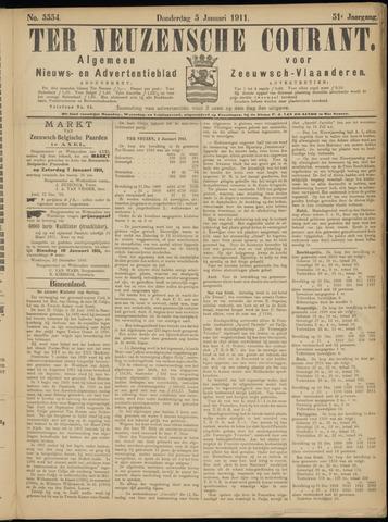 Ter Neuzensche Courant. Algemeen Nieuws- en Advertentieblad voor Zeeuwsch-Vlaanderen / Neuzensche Courant ... (idem) / (Algemeen) nieuws en advertentieblad voor Zeeuwsch-Vlaanderen 1911-01-05