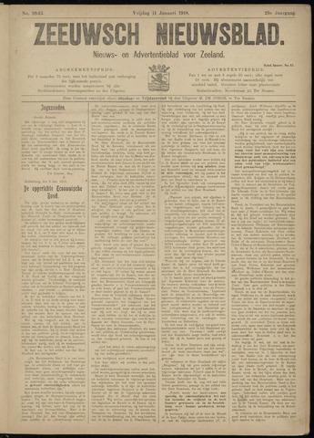 Ter Neuzensch Volksblad. Vrijzinnig nieuws- en advertentieblad voor Zeeuwsch- Vlaanderen / Zeeuwsch Nieuwsblad. Nieuws- en advertentieblad voor Zeeland 1918-01-11
