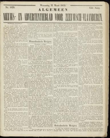 Ter Neuzensche Courant. Algemeen Nieuws- en Advertentieblad voor Zeeuwsch-Vlaanderen / Neuzensche Courant ... (idem) / (Algemeen) nieuws en advertentieblad voor Zeeuwsch-Vlaanderen 1875-03-31