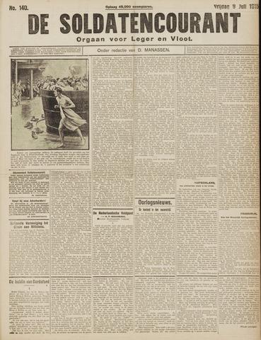 De Soldatencourant. Orgaan voor Leger en Vloot 1915-07-09