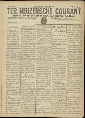 Ter Neuzensche Courant. Algemeen Nieuws- en Advertentieblad voor Zeeuwsch-Vlaanderen / Neuzensche Courant ... (idem) / (Algemeen) nieuws en advertentieblad voor Zeeuwsch-Vlaanderen 1942-01-07