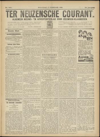 Ter Neuzensche Courant. Algemeen Nieuws- en Advertentieblad voor Zeeuwsch-Vlaanderen / Neuzensche Courant ... (idem) / (Algemeen) nieuws en advertentieblad voor Zeeuwsch-Vlaanderen 1930-02-17