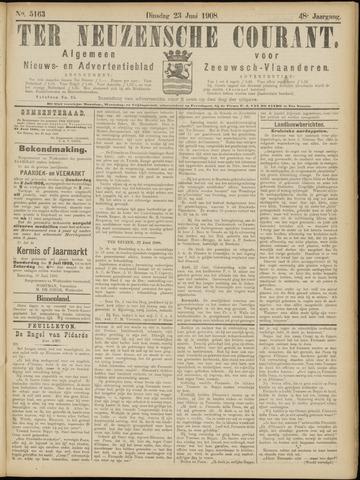 Ter Neuzensche Courant. Algemeen Nieuws- en Advertentieblad voor Zeeuwsch-Vlaanderen / Neuzensche Courant ... (idem) / (Algemeen) nieuws en advertentieblad voor Zeeuwsch-Vlaanderen 1908-06-23