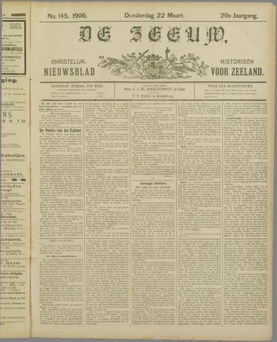 De Zeeuw. Christelijk-historisch nieuwsblad voor Zeeland 1906-03-22