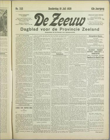 De Zeeuw. Christelijk-historisch nieuwsblad voor Zeeland 1929-07-18
