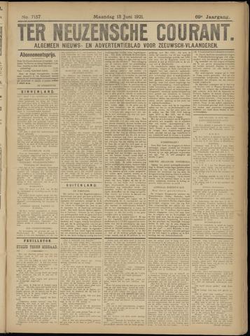 Ter Neuzensche Courant. Algemeen Nieuws- en Advertentieblad voor Zeeuwsch-Vlaanderen / Neuzensche Courant ... (idem) / (Algemeen) nieuws en advertentieblad voor Zeeuwsch-Vlaanderen 1921-06-13