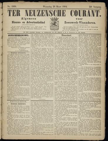Ter Neuzensche Courant. Algemeen Nieuws- en Advertentieblad voor Zeeuwsch-Vlaanderen / Neuzensche Courant ... (idem) / (Algemeen) nieuws en advertentieblad voor Zeeuwsch-Vlaanderen 1884-03-26