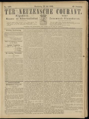 Ter Neuzensche Courant. Algemeen Nieuws- en Advertentieblad voor Zeeuwsch-Vlaanderen / Neuzensche Courant ... (idem) / (Algemeen) nieuws en advertentieblad voor Zeeuwsch-Vlaanderen 1903-07-23