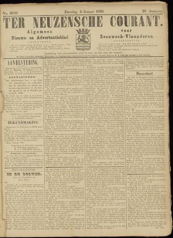 Ter Neuzensche Courant. Algemeen Nieuws- en Advertentieblad voor Zeeuwsch-Vlaanderen / Neuzensche Courant ... (idem) / (Algemeen) nieuws en advertentieblad voor Zeeuwsch-Vlaanderen 1896-01-04