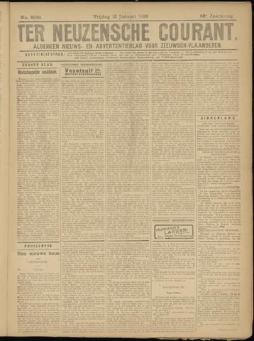 Ter Neuzensche Courant. Algemeen Nieuws- en Advertentieblad voor Zeeuwsch-Vlaanderen / Neuzensche Courant ... (idem) / (Algemeen) nieuws en advertentieblad voor Zeeuwsch-Vlaanderen 1928-01-13