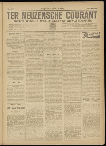Ter Neuzensche Courant. Algemeen Nieuws- en Advertentieblad voor Zeeuwsch-Vlaanderen / Neuzensche Courant ... (idem) / (Algemeen) nieuws en advertentieblad voor Zeeuwsch-Vlaanderen 1932-01-22