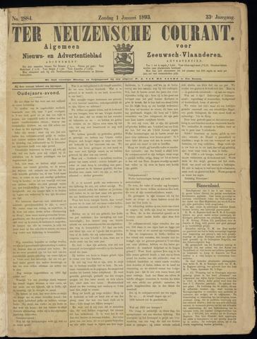 Ter Neuzensche Courant. Algemeen Nieuws- en Advertentieblad voor Zeeuwsch-Vlaanderen / Neuzensche Courant ... (idem) / (Algemeen) nieuws en advertentieblad voor Zeeuwsch-Vlaanderen 1893-01-01