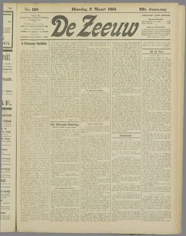 De Zeeuw. Christelijk-historisch nieuwsblad voor Zeeland 1915-03-02
