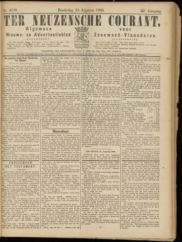 Ter Neuzensche Courant. Algemeen Nieuws- en Advertentieblad voor Zeeuwsch-Vlaanderen / Neuzensche Courant ... (idem) / (Algemeen) nieuws en advertentieblad voor Zeeuwsch-Vlaanderen 1905-08-24