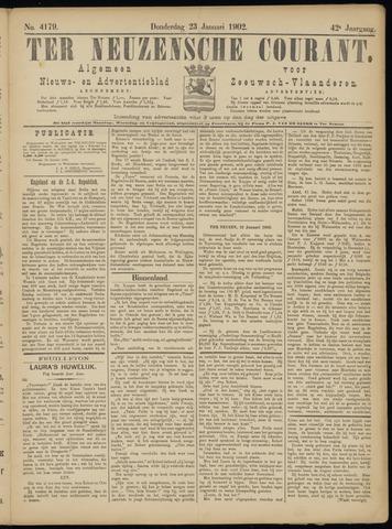 Ter Neuzensche Courant. Algemeen Nieuws- en Advertentieblad voor Zeeuwsch-Vlaanderen / Neuzensche Courant ... (idem) / (Algemeen) nieuws en advertentieblad voor Zeeuwsch-Vlaanderen 1902-01-23