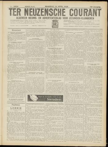 Ter Neuzensche Courant. Algemeen Nieuws- en Advertentieblad voor Zeeuwsch-Vlaanderen / Neuzensche Courant ... (idem) / (Algemeen) nieuws en advertentieblad voor Zeeuwsch-Vlaanderen 1939-04-24