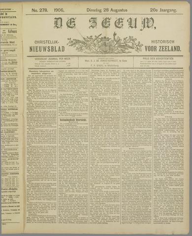 De Zeeuw. Christelijk-historisch nieuwsblad voor Zeeland 1906-08-28