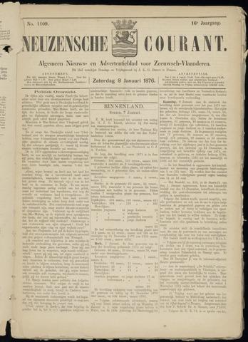 Ter Neuzensche Courant. Algemeen Nieuws- en Advertentieblad voor Zeeuwsch-Vlaanderen / Neuzensche Courant ... (idem) / (Algemeen) nieuws en advertentieblad voor Zeeuwsch-Vlaanderen 1876-01-08