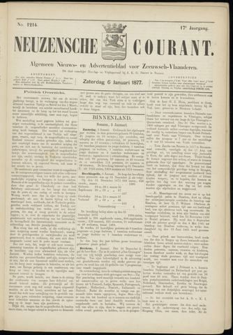 Ter Neuzensche Courant. Algemeen Nieuws- en Advertentieblad voor Zeeuwsch-Vlaanderen / Neuzensche Courant ... (idem) / (Algemeen) nieuws en advertentieblad voor Zeeuwsch-Vlaanderen 1877-01-06