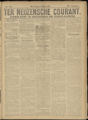 Ter Neuzensche Courant. Algemeen Nieuws- en Advertentieblad voor Zeeuwsch-Vlaanderen / Neuzensche Courant ... (idem) / (Algemeen) nieuws en advertentieblad voor Zeeuwsch-Vlaanderen 1921-03-09