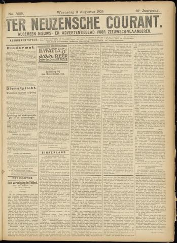 Ter Neuzensche Courant. Algemeen Nieuws- en Advertentieblad voor Zeeuwsch-Vlaanderen / Neuzensche Courant ... (idem) / (Algemeen) nieuws en advertentieblad voor Zeeuwsch-Vlaanderen 1926-08-11