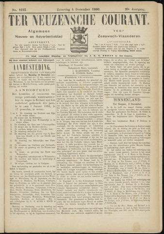 Ter Neuzensche Courant. Algemeen Nieuws- en Advertentieblad voor Zeeuwsch-Vlaanderen / Neuzensche Courant ... (idem) / (Algemeen) nieuws en advertentieblad voor Zeeuwsch-Vlaanderen 1880-12-04
