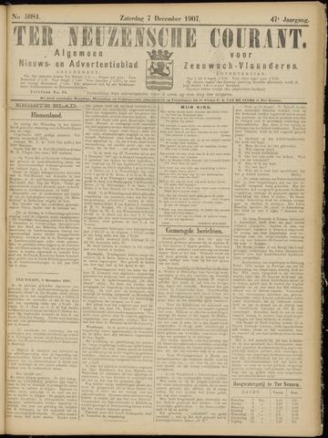 Ter Neuzensche Courant. Algemeen Nieuws- en Advertentieblad voor Zeeuwsch-Vlaanderen / Neuzensche Courant ... (idem) / (Algemeen) nieuws en advertentieblad voor Zeeuwsch-Vlaanderen 1907-12-07