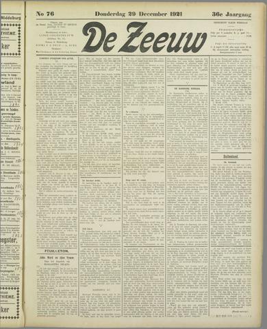 De Zeeuw. Christelijk-historisch nieuwsblad voor Zeeland 1921-12-29