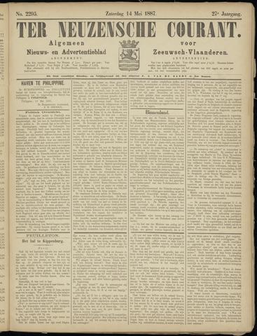 Ter Neuzensche Courant. Algemeen Nieuws- en Advertentieblad voor Zeeuwsch-Vlaanderen / Neuzensche Courant ... (idem) / (Algemeen) nieuws en advertentieblad voor Zeeuwsch-Vlaanderen 1887-05-14