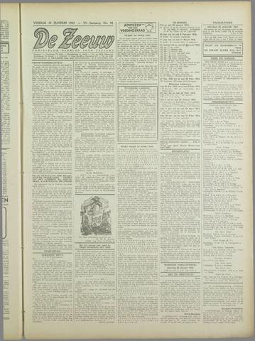 De Zeeuw. Christelijk-historisch nieuwsblad voor Zeeland 1943-01-22