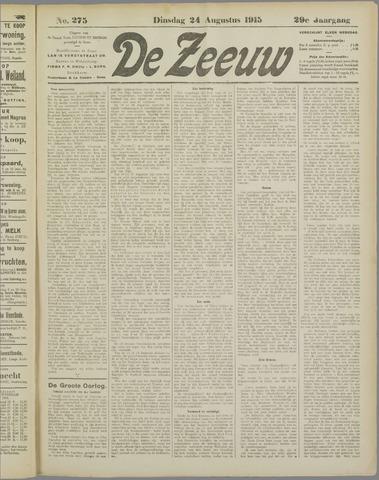 De Zeeuw. Christelijk-historisch nieuwsblad voor Zeeland 1915-08-24