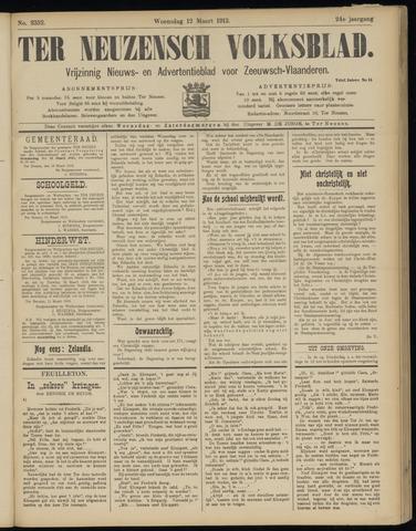Ter Neuzensch Volksblad. Vrijzinnig nieuws- en advertentieblad voor Zeeuwsch- Vlaanderen / Zeeuwsch Nieuwsblad. Nieuws- en advertentieblad voor Zeeland 1913-03-12